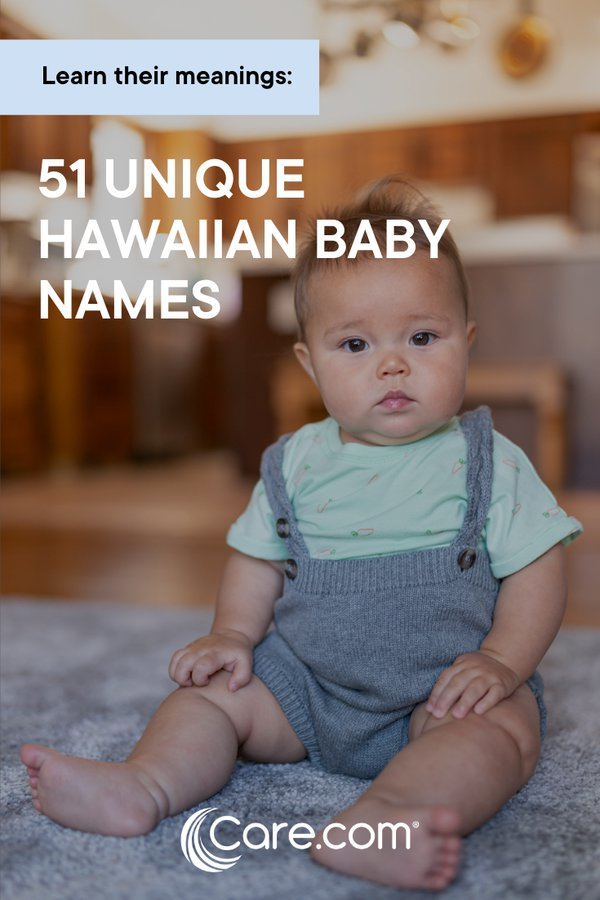 51 Unique Hawaiian Baby Names And Their Meanings - Care.com