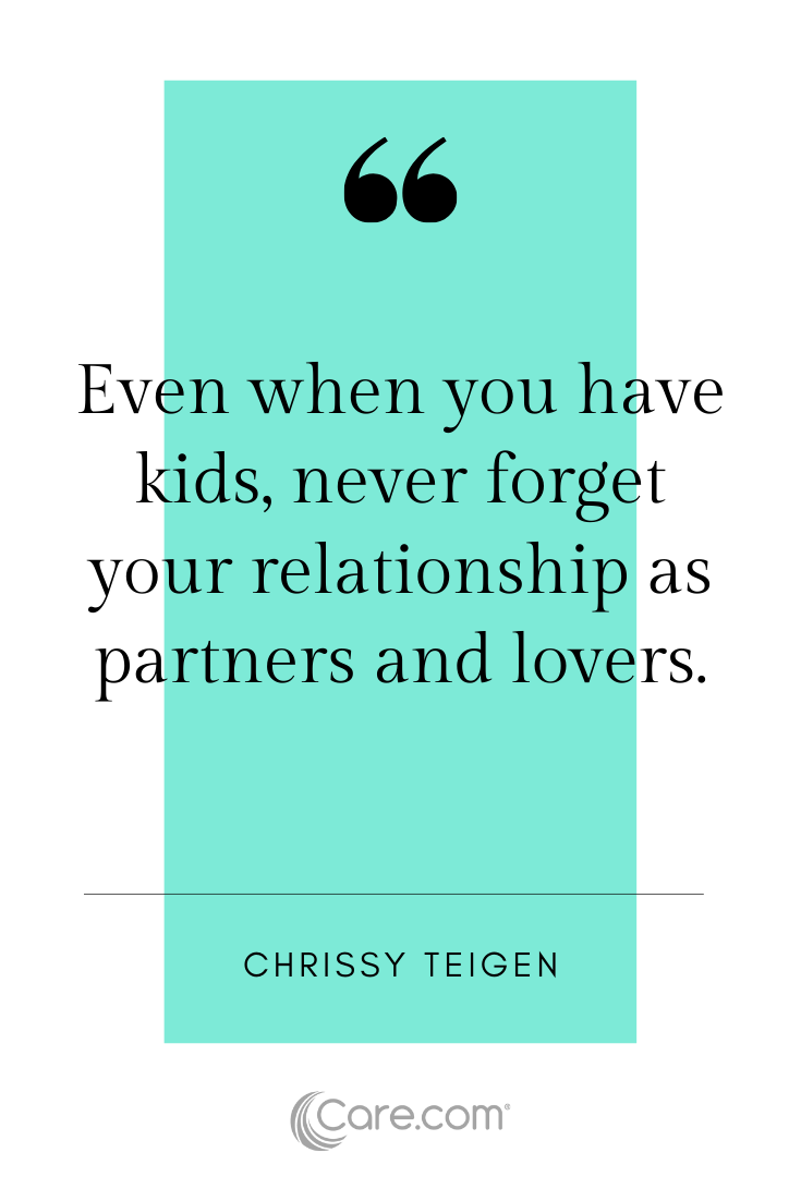 24 quotes about marriage and raising kids to her Care