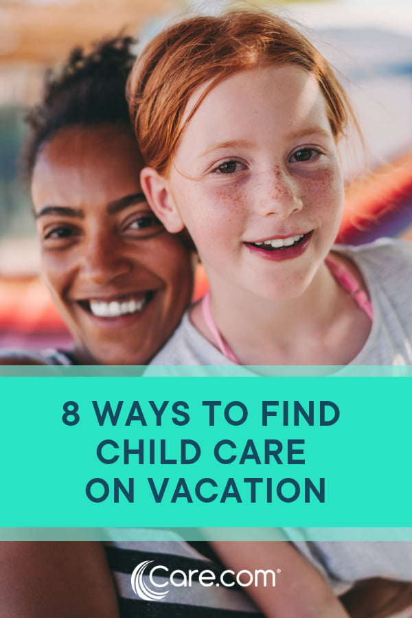 8 ways to find child care on vacation