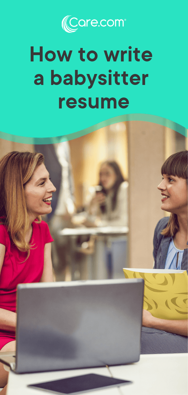 how to write a babysitter resume that will get you the job