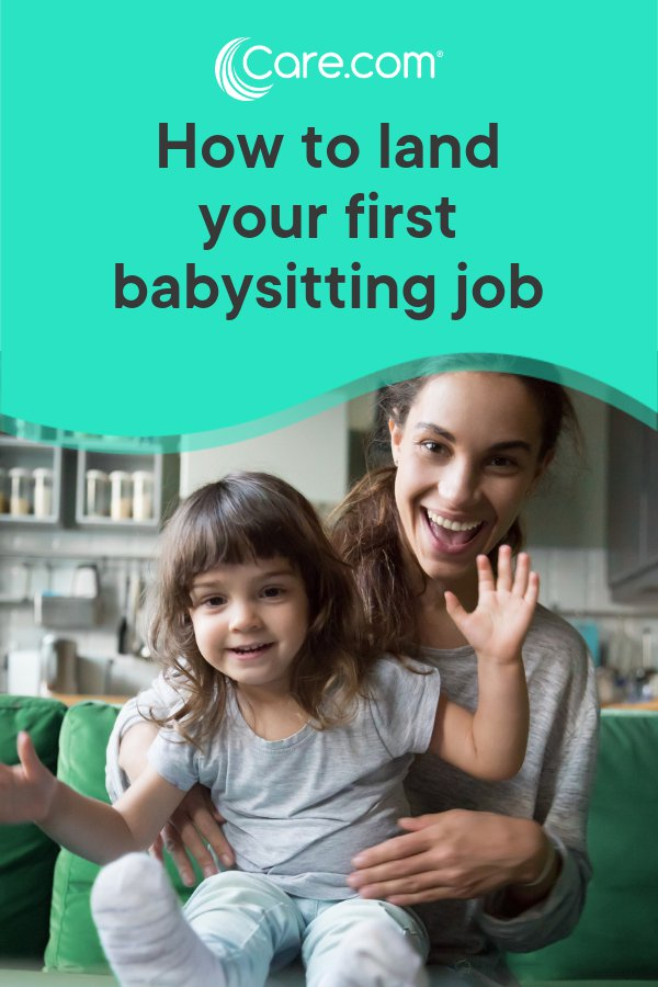 How To Become A Babysitter 8 Steps To Get Started Care Com