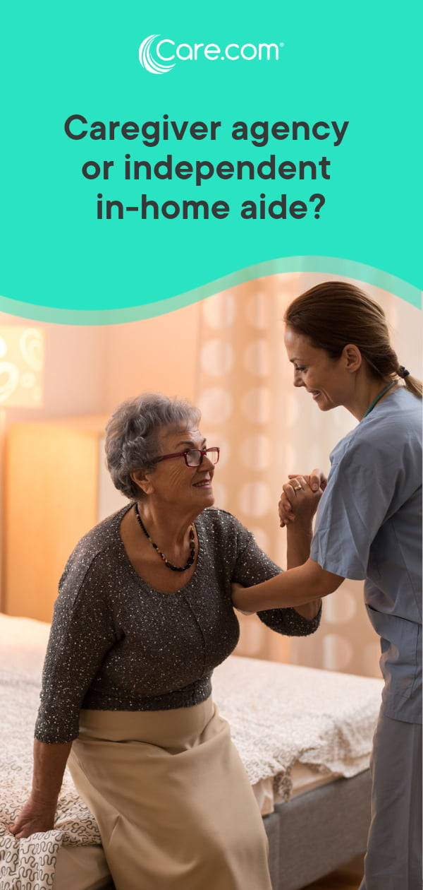 Caregiver Agency Or Independent In-Home Care: Pros And Cons