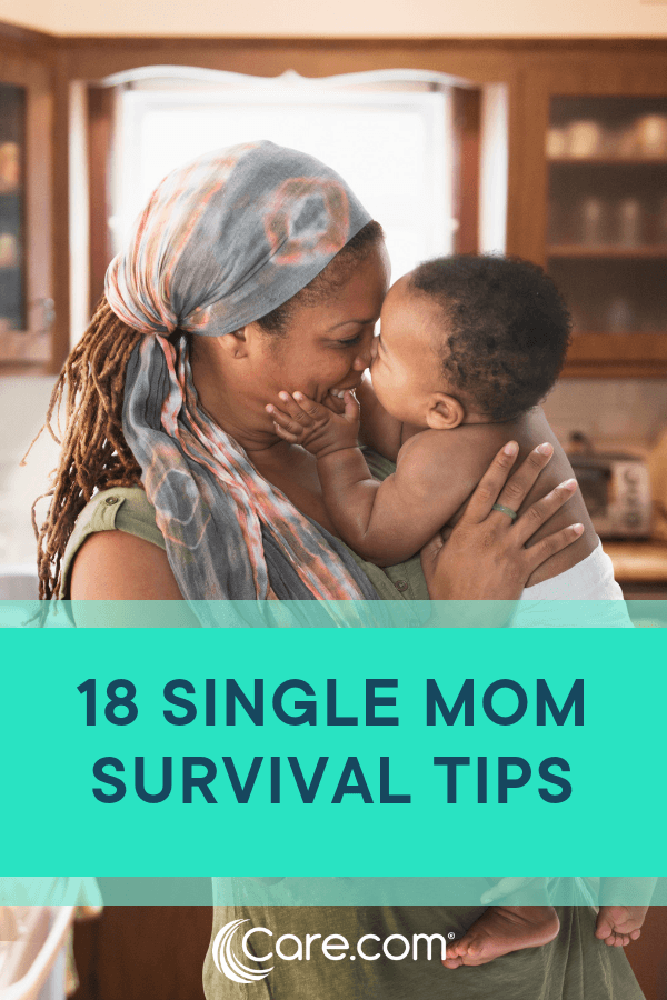 18 Single Mom Survival Tips From Other Single Moms - Care com