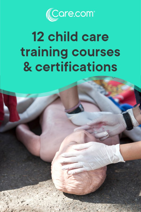 12 Child Care Training Courses And Certifications That Will