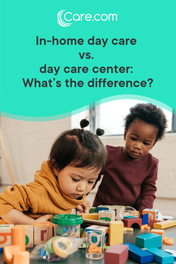 In Home Day Care Vs A Day Care Center What S The Difference Care Com